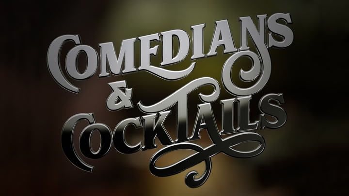 COMEDIANS AND COCKTAILS