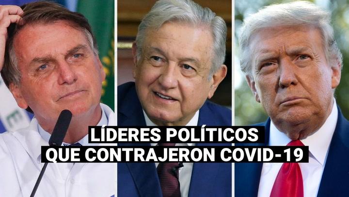 Trump, Bolsonaro, AMLO y otros líderes políticos que contrajeron la COVID-19