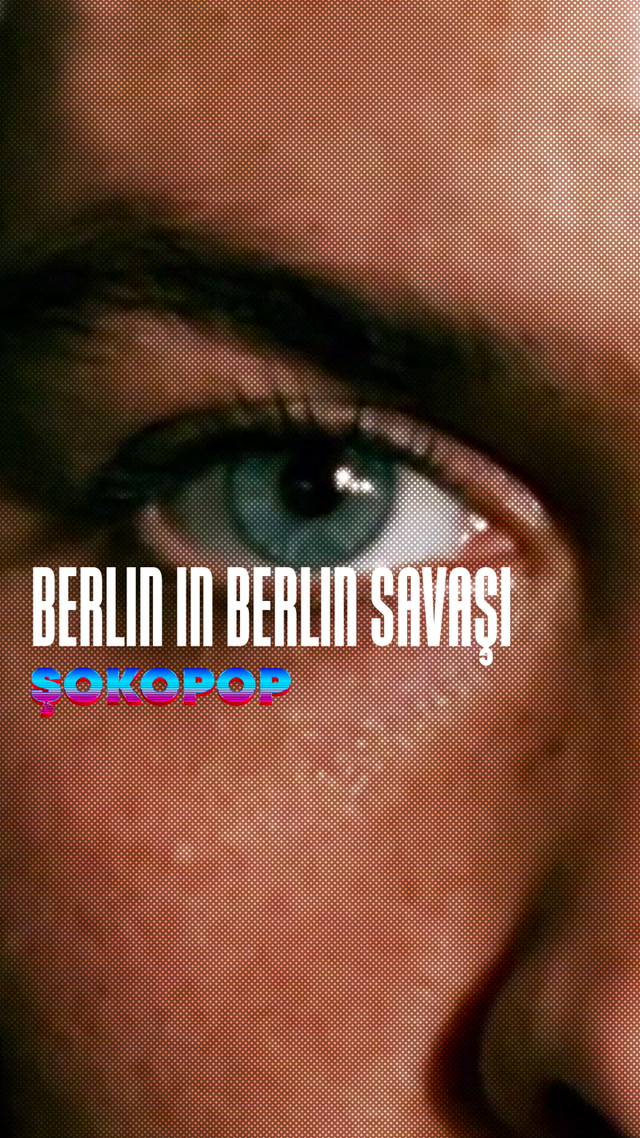 Şokopop - Berlin in Berlin Savaşı