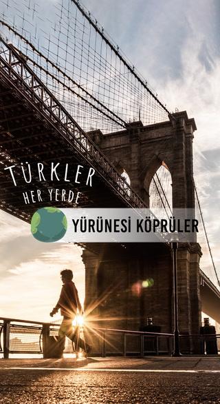 Türkler Her Yerde - Yürünesi Köprüler