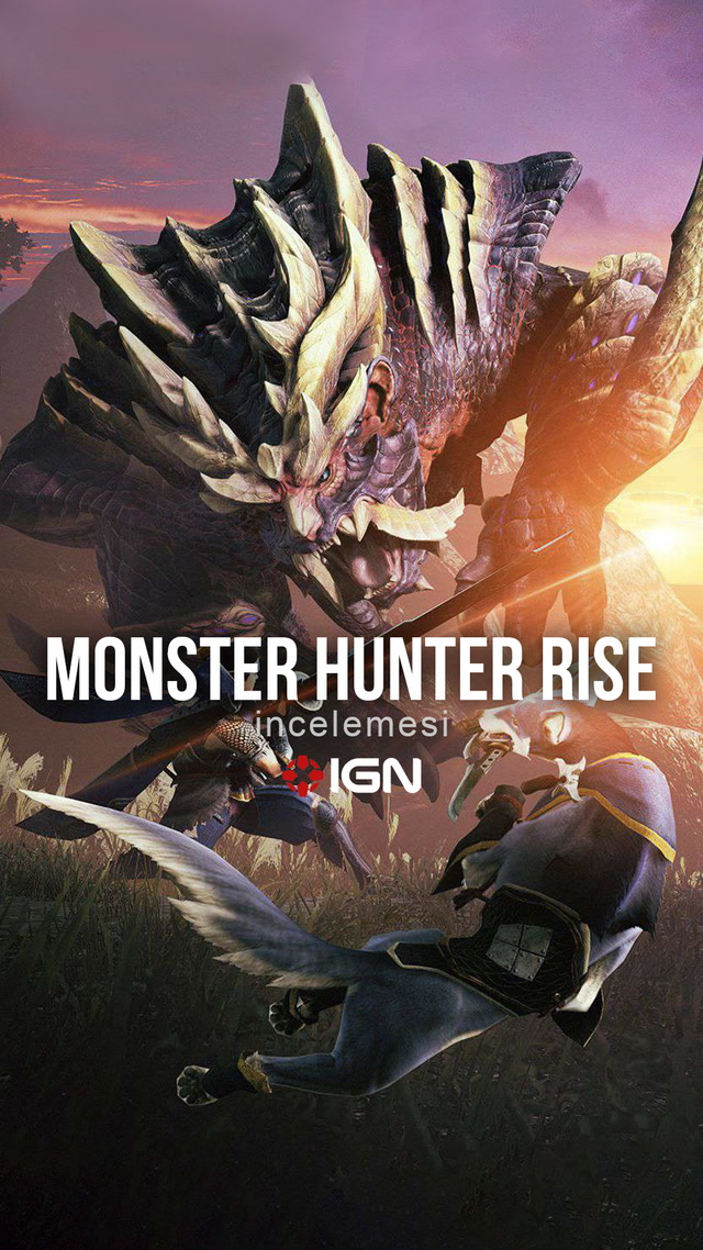 IGN - Monster Hunter Rise