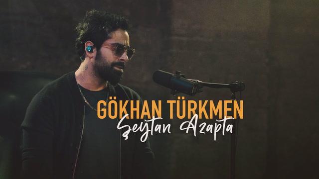 Gökhan Türkmen - Şeytan Azapta