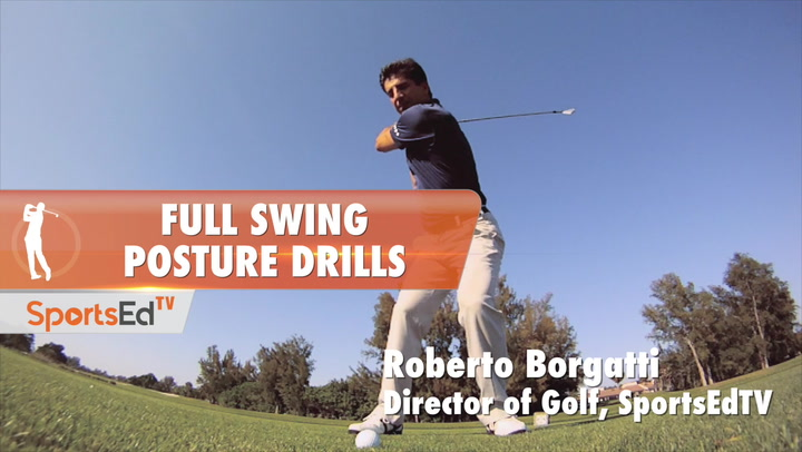Full Swing Posture Drills