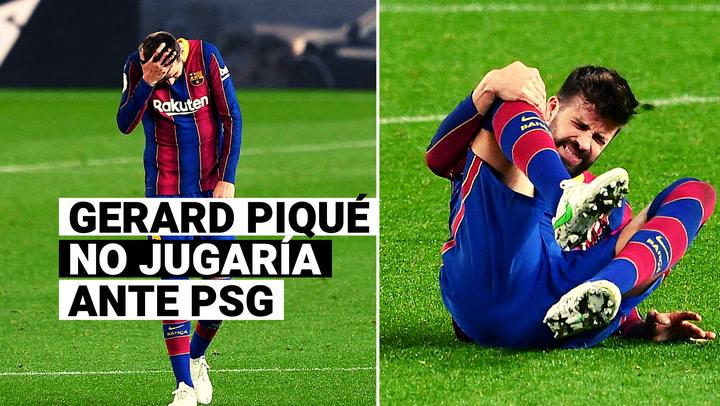 Gerard Piqué sufrió un esguince y no jugaría la vuelta de Champions League ante PSG