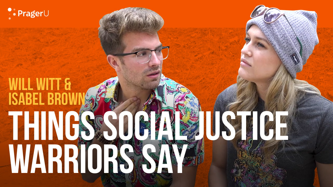 Things Social Justice Warriors Say