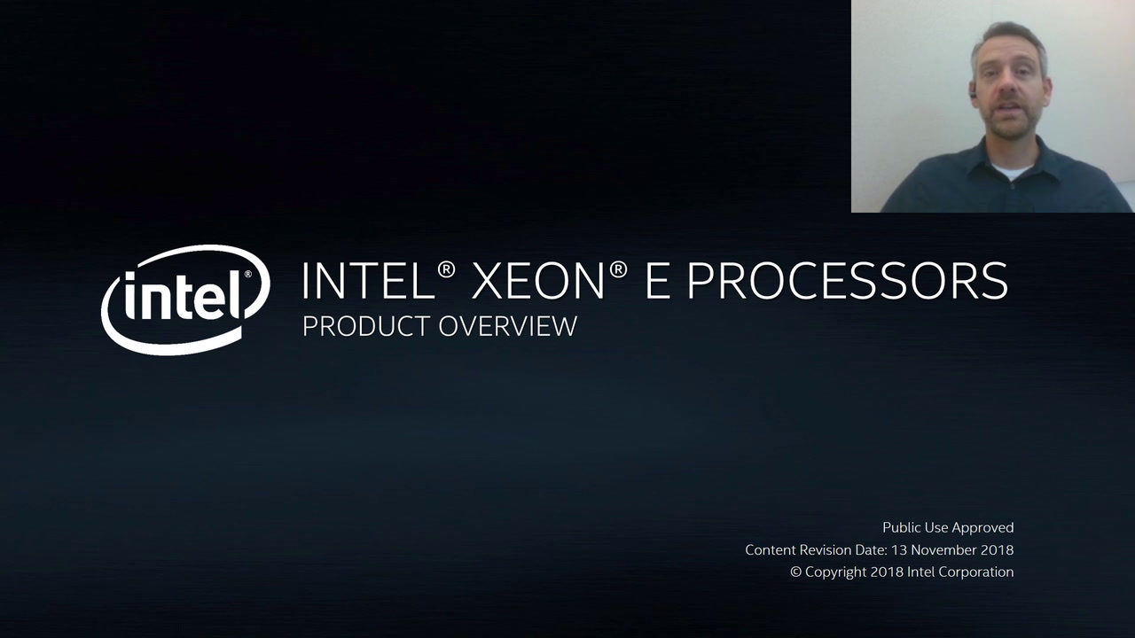 Chapter 1: Intel® Xeon® E Processors – Product Overview