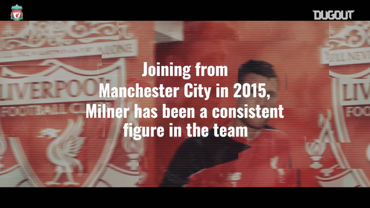James Milner: Liverpool's Mr Reliable