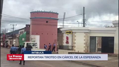 Reportan tiroteo en cárcel de La Esperanza, Intibucá