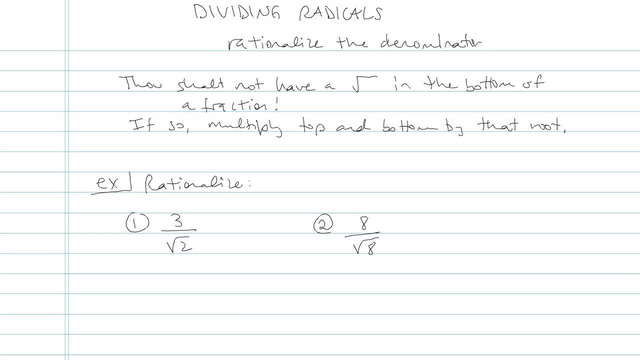 Dividing Radicals and Rationalizing the Denominator - Problem 7