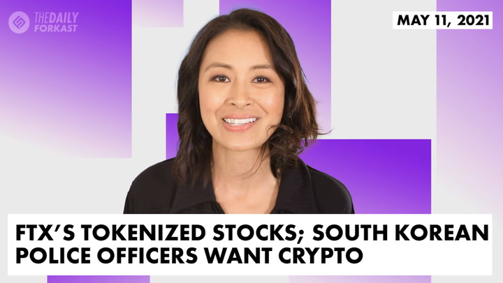 FTX CEO on Tokenized Stocks; South Korean Police Officers Want Crypto