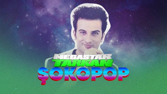 Şokopop Portreler - Megastar Tarkan