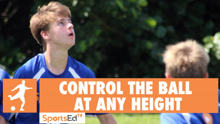CONTROL THE BALL AT ANY HEIGHT • Ages 10-13