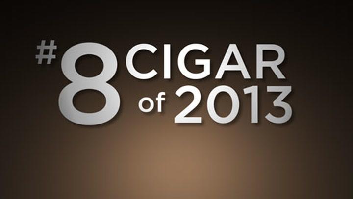 No. 8 Cigar of 2013