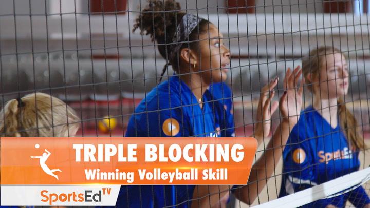 TRIPLE BLOCKING: Winning Volleyball Skill