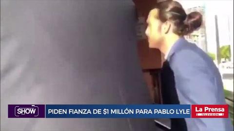 Piden fianza de $1 millón para Pablo Lyle