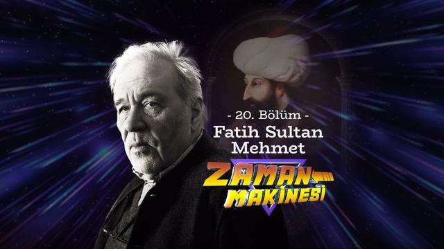 İlber Ortaylı ile Zaman Makinesi - Fatih Sultan Mehmet