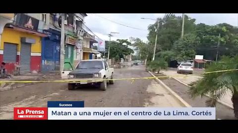 Matan a una mujer en el centro de La Lima, Cortés