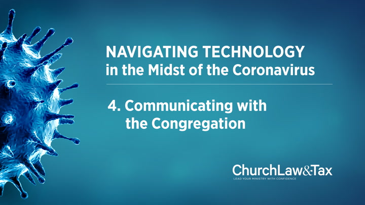 Navigating Technology in the Midst of the Coronavirus: Communicating with the Congregation
