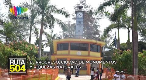 Ruta 504: El Progreso, ciudad de monumentos y riquezas naturales