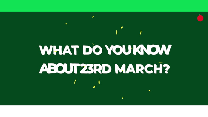 What Do You Know About March 23 As A Pakistani?