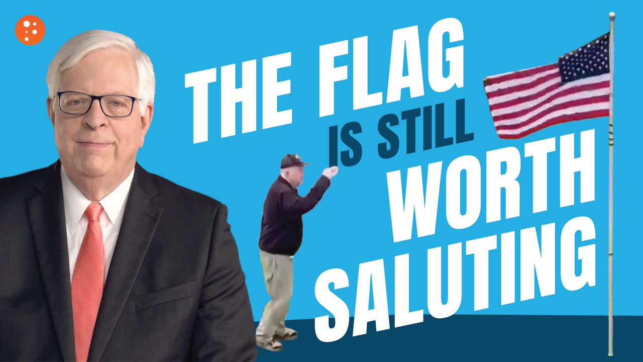 The Flag Is Still Worth Saluting