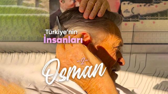 Türkiye'nin İnsanları - Berber Osman
