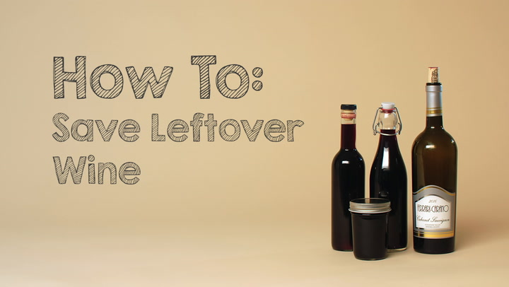 Wine 101: How to Save Leftover Wine