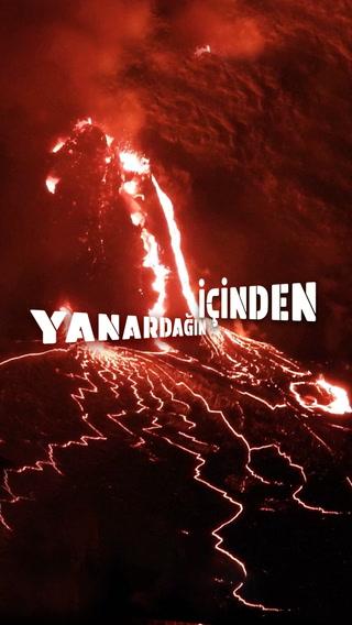 Bilim kurgu filmi değil yanardağ patlaması