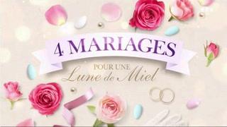 Replay 4 mariages pour une lune de miel - Lundi 12 Octobre 2020