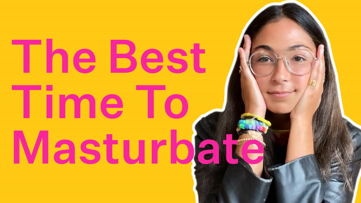 How To Masturbate When You Have NO Space & NO Time | Bustle