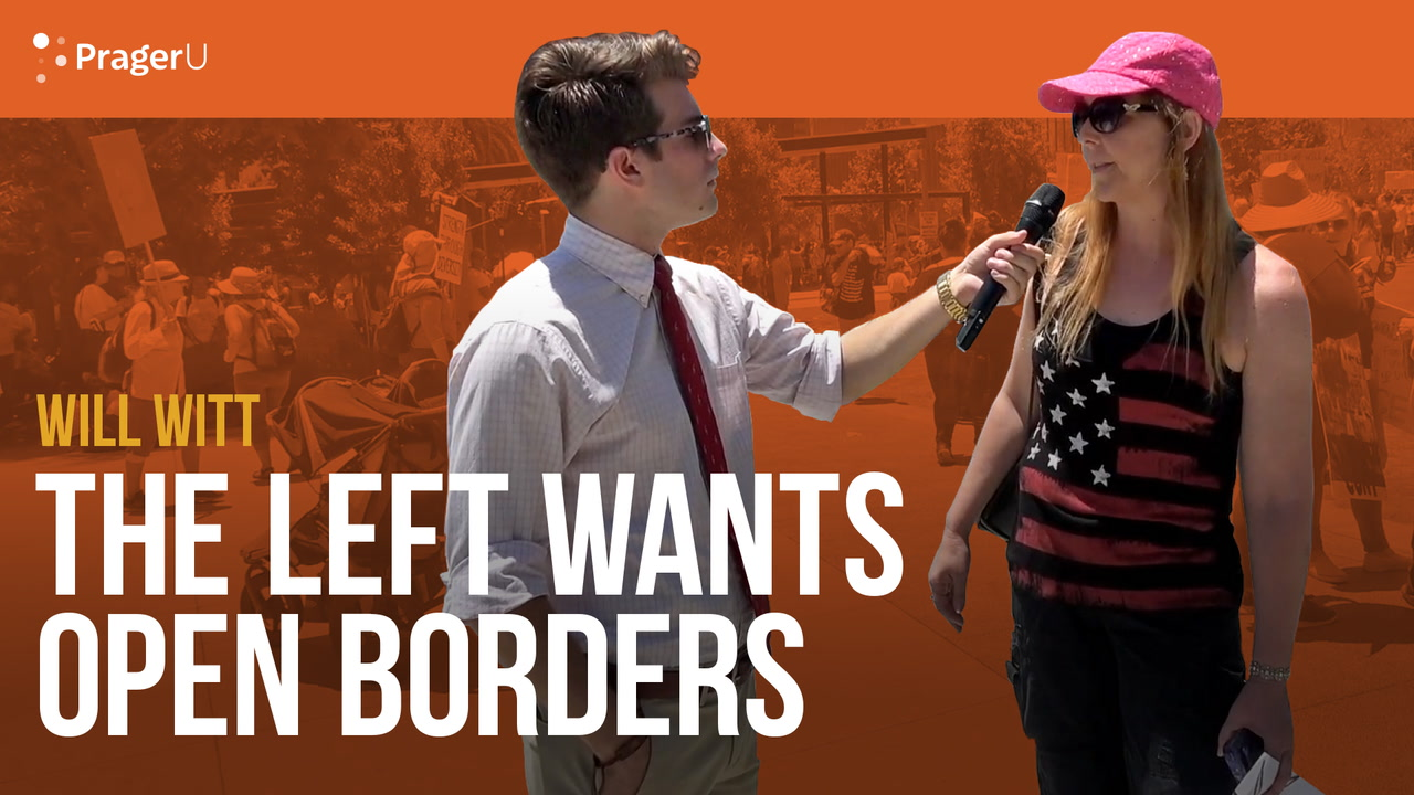 Leftist Marchers Want Open Borders