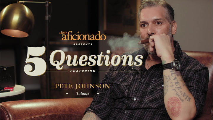 Five Questions: Pete Johnson, Tatuaje Cigars