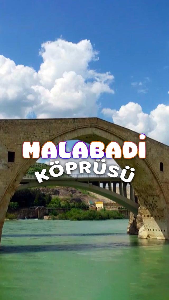 Şarkılara ilham olan Malabadi Köprüsü