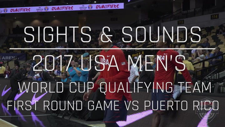 Sights And Sounds: Men's 2017 World Cup Qualifying First Round Game Vs Puerto Rico