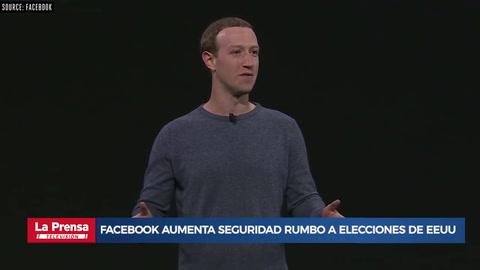 Facebook aumenta seguridad rumbo a elecciones de EEUU en 2020