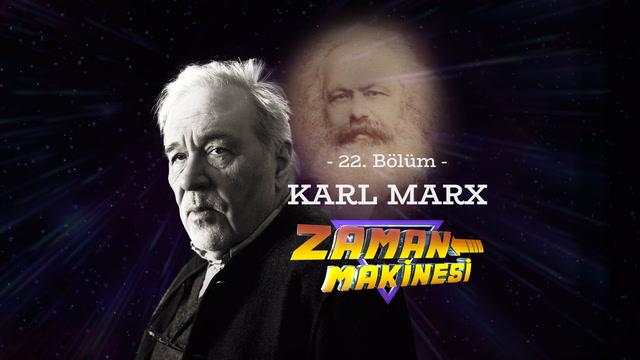 İlber Ortaylı ile Zaman Makinesi - Karl Marx