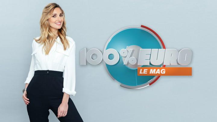 Replay 100% euro: le mag - Jeudi 08 Juillet 2021