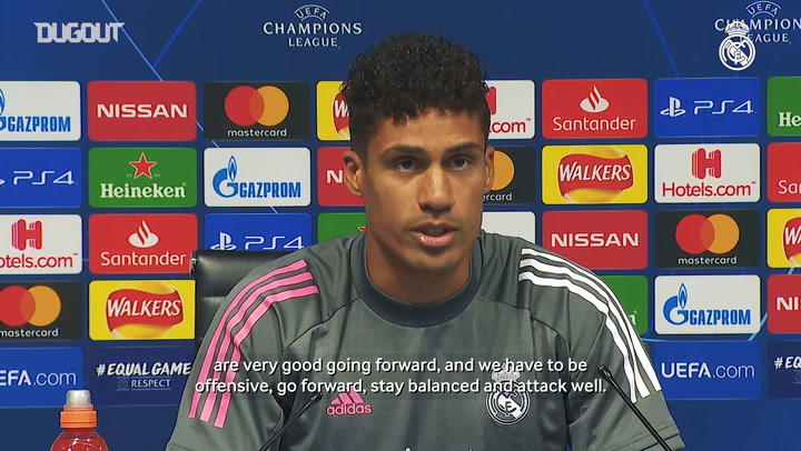 Varane: 'We're full of confidence, we have to attack and be clinical'