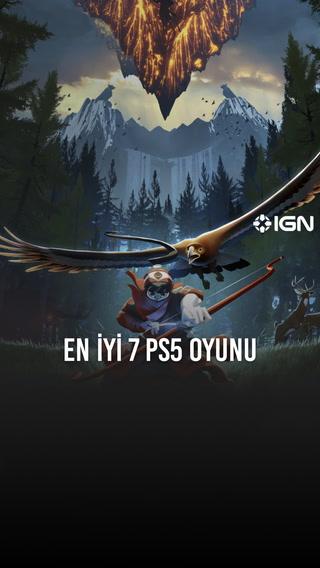 IGN - En iyi 7 PS5 oyunu