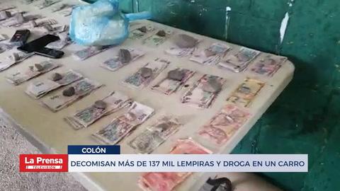 Decomisan más de 137 mil lempiras y droga en un carro en Colón