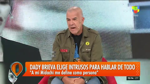 Dady Brieva en Intrusos: Me siento orgulloso de la Chipi