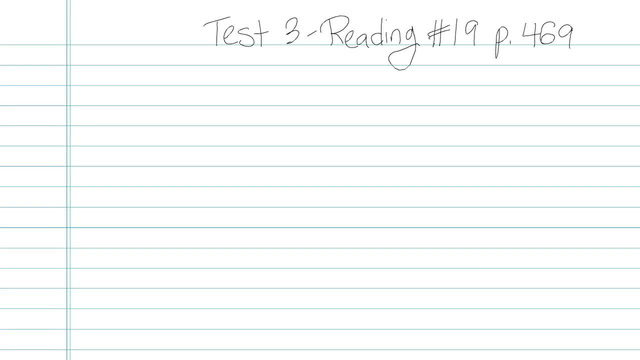 Test 3 - Reading - Question 19