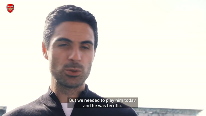 Arteta: 'Gabriel and Willian were terrific'
