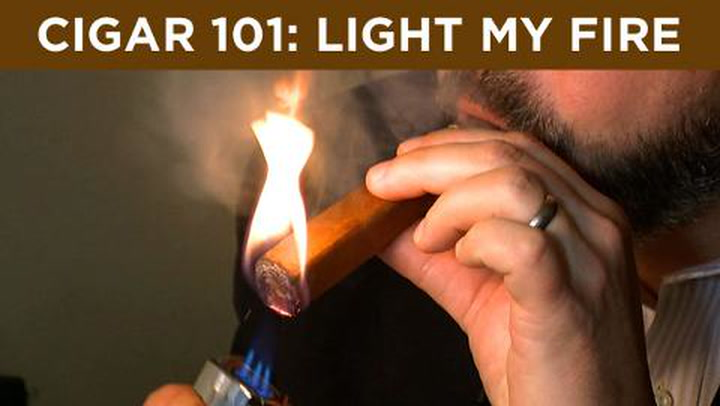 Cigar 101: Light My Fire
