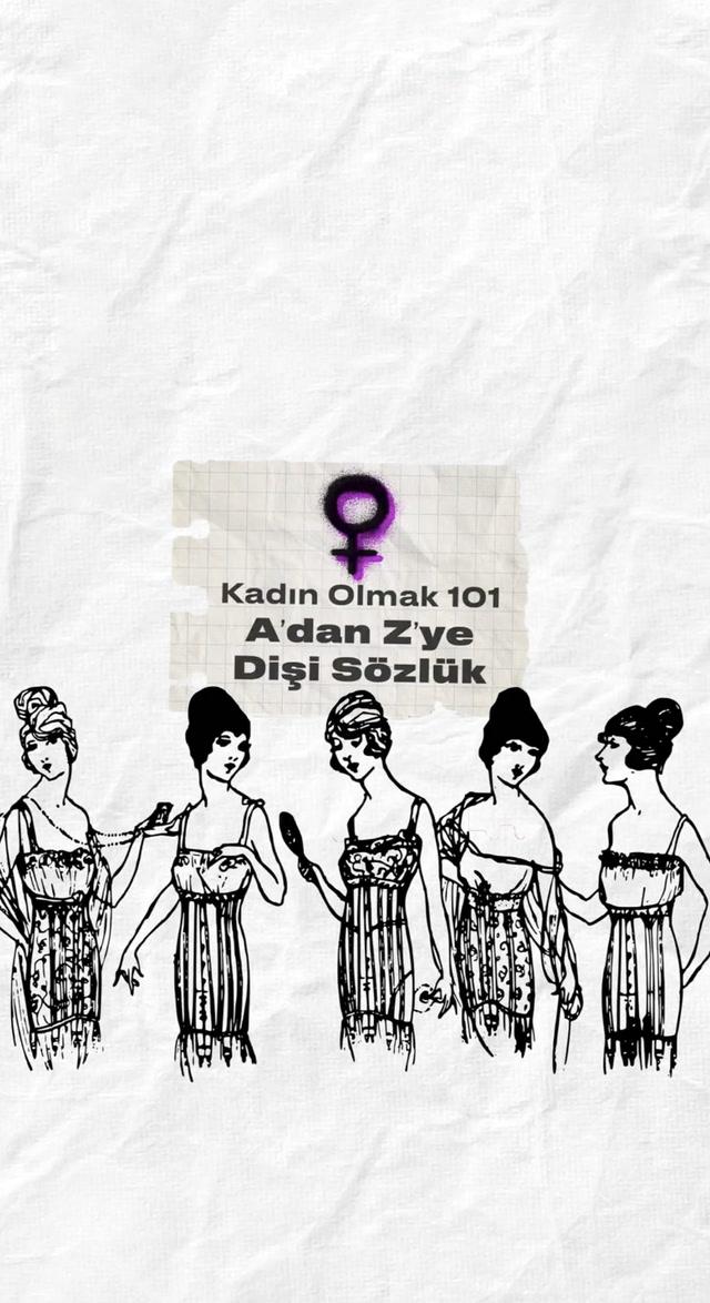 Kadın Olmak 101: A'dan Z'ye Dişi Sözlük
