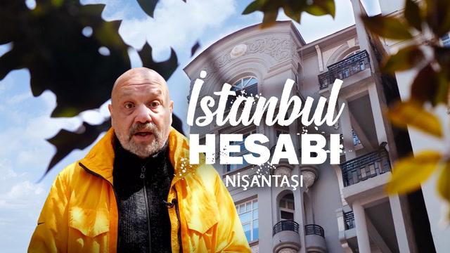 İstanbul Hesabı - Nişantaşı