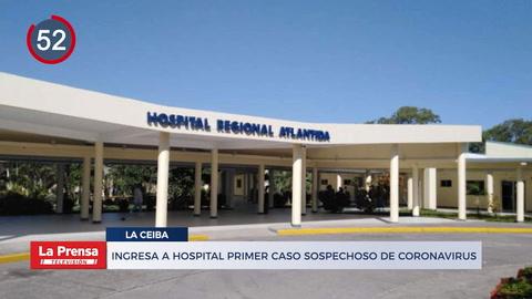 Noticiero: Ingresa a hospital de La Ceiba primer caso sospechoso de coronavirus