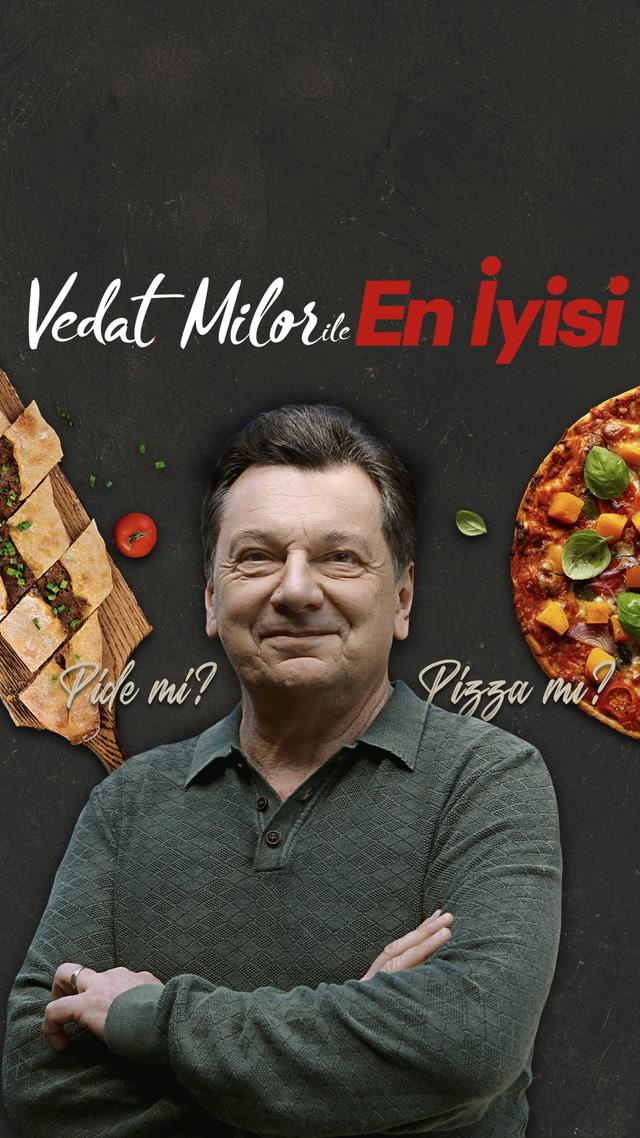 Vedat Milor ile En İyisi - Pide mi? Pizza mı?