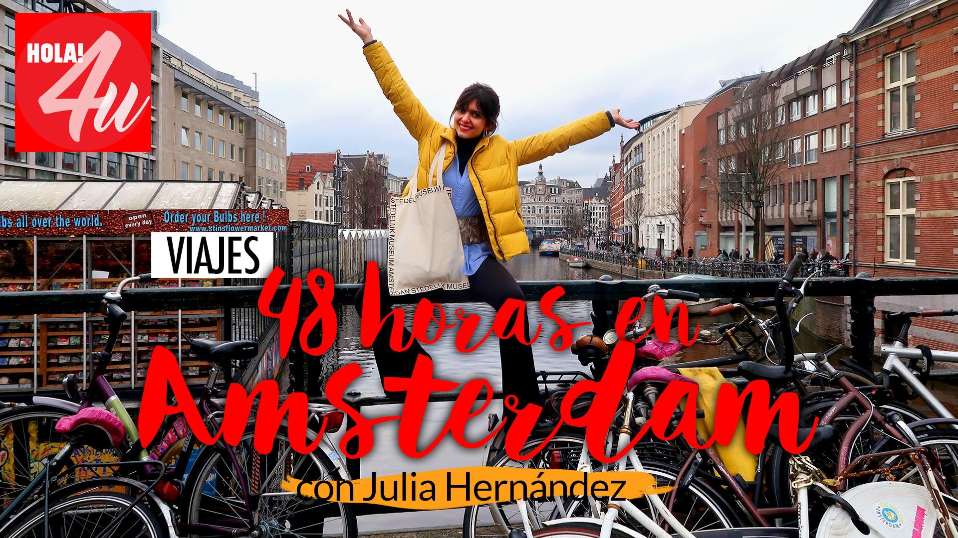 Fin de semana en Amsterdam con Julia Hernández