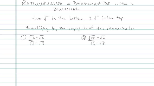 Rationalizing a Denominator with a Binomial - Problem 6
